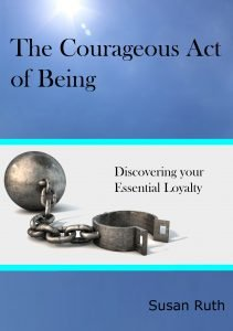 The Courageous Act of Being, Growth Resources Online, personal growth
